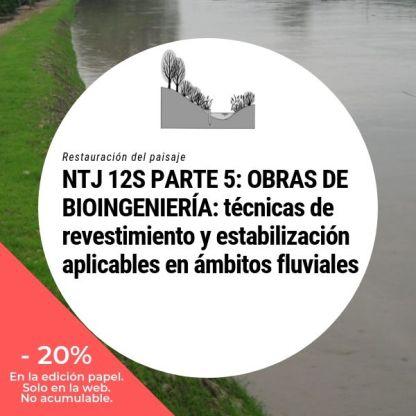 NTJ 12S Parte 5 Obras de bioingeniería del paisaje Técnicas de revestimiento y estabilización aplicables en ámbitos fluviales_20
