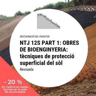 NTJ 12S Part 1 OBRES DE BIOENGINYERIA tècniques de protecció superficial del sòl (Revisada)_20