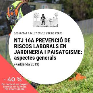 NTJ 16A PREVENCIÓ DE RISCOS LABORALS EN JARDINERIA I PAISATGISME aspectes generals (+ Addenda 2013)_40