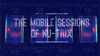 Permalink to: EP: The mobile sessions of Nu-Trix