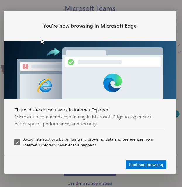 Microsoft Teams Retiring Support For Internet Explorer Pop Up Message