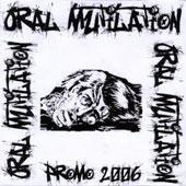 ORAL MUTILATION (Hol):