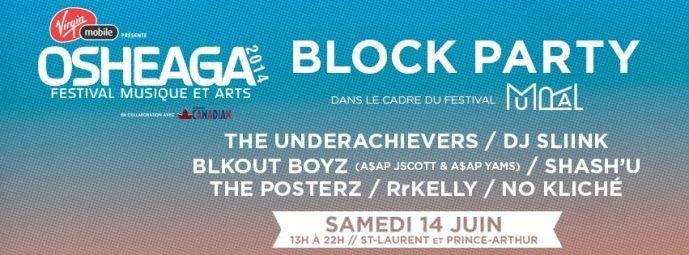 OSHEAGA BLOCK PARTY