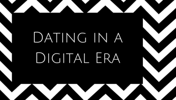 Dating  The Quest for Love in a Digital Era
