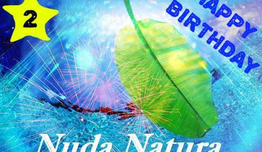 Nuda Natura day: 2nd Anniversary