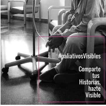 #paliativosVisibles Comparte tus historias, hazte visible (5)
