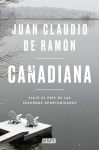 Canadiana, (editorial Debate), 264 págs. 17 euros.