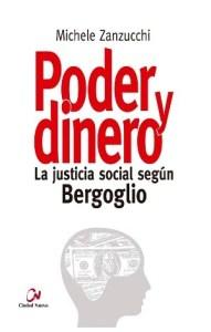 "Michele Zanzucchi: ""Poder y dinero"""