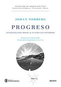 """Johan Norberg: """"Progreso. Diez razones para mirar al futuro con optimismo"""""""