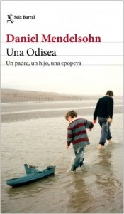 Una Odisea, de Mendelsohn. (Seix Barral), 416 págs.