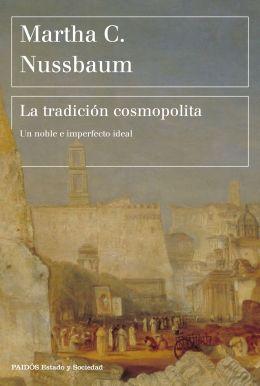 """""""La tradición cosmopolita"""". Marta Nussbaum. Paidós, Barcelona, 2020, pp. 255-260."""