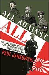 All Against All. Paul Jankowski. Profile Books. 480 págs. 28'63 € (papel) / 11'55 € (digital).