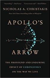 Apollo's Arrow. Nicholas Christakis. Little Brown. 384 págs. 24'3 € (papel) / 11'9 € (digital).