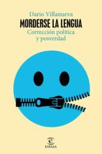 """Morderse la lengua"". Espasa. 384 págs. 18,9 € (papel) / 10,44 € (digital)"