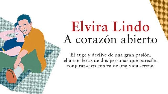Un amor dulce y violento: Elvira Lindo a corazón abierto