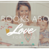 65 Books About Love for Kids