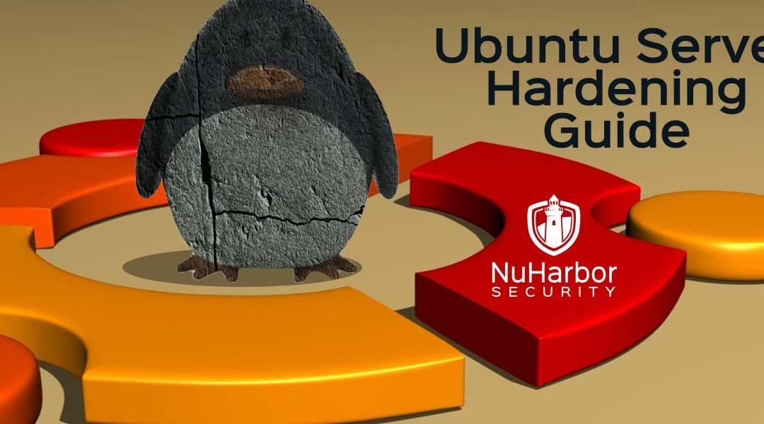 Ubuntu Server Hardening Guide