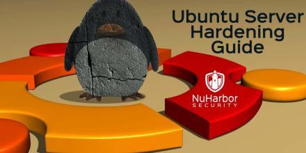 NuHarbor Security Ubuntu-Server-Hardening-Guide