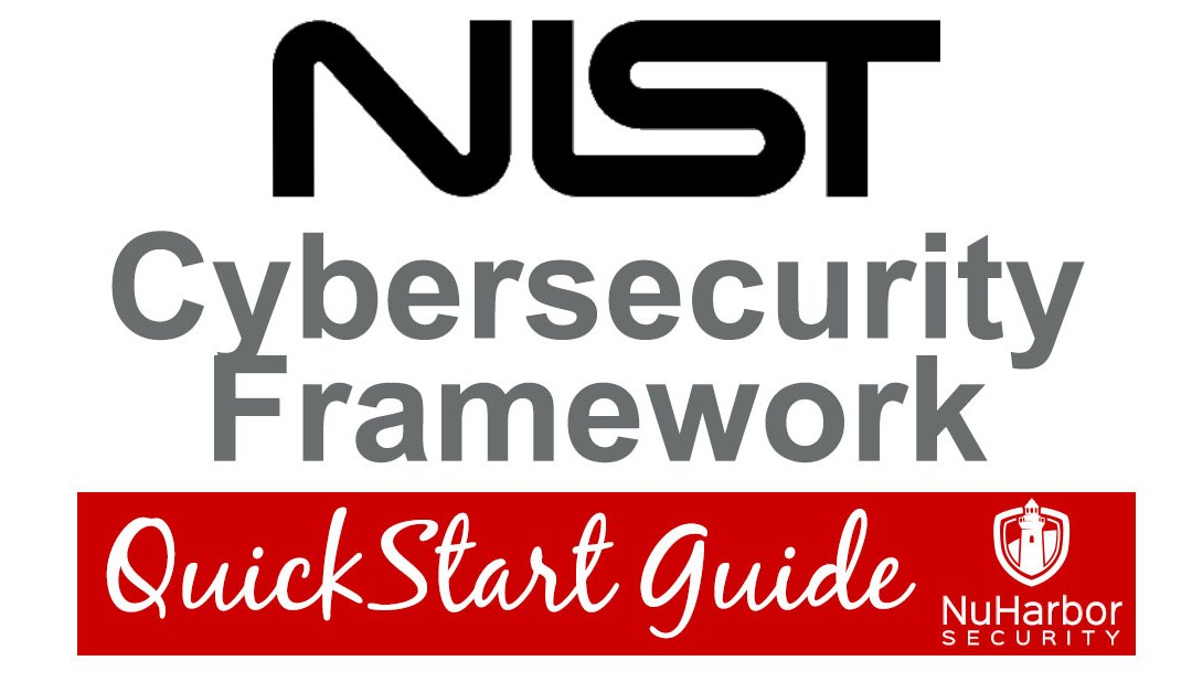 Quickstart Guide: NIST Cybersecurity Framework