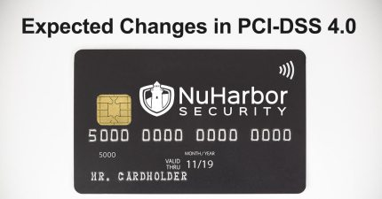 PCI-DSS 4.0 Expected Changes, NuHarbor Security
