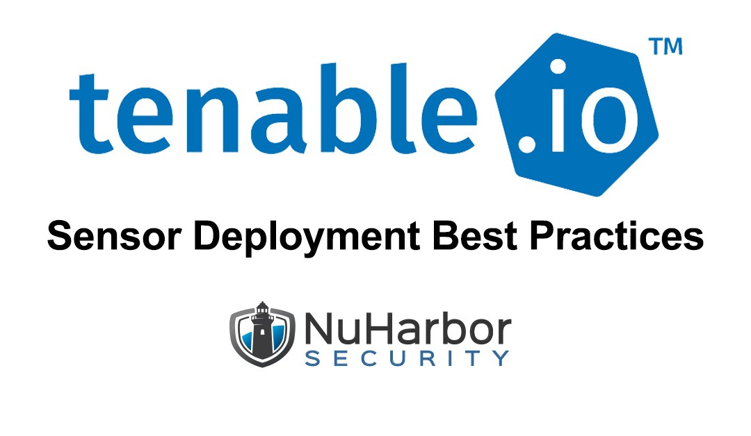 Tenable IO Sensor Deployment Best Practices