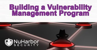 Information about building a vulnerability management program and using patching and scanning technologies to be successful.