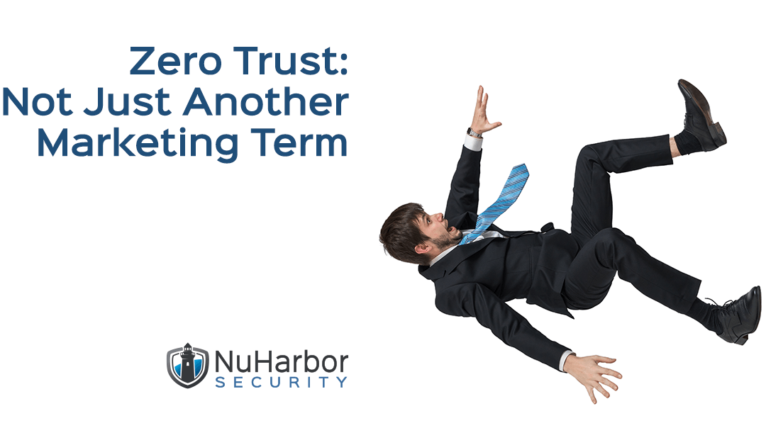 Zero Trust: Not Just Another Marketing Term, Man Falling on White Background NuHarbor Security