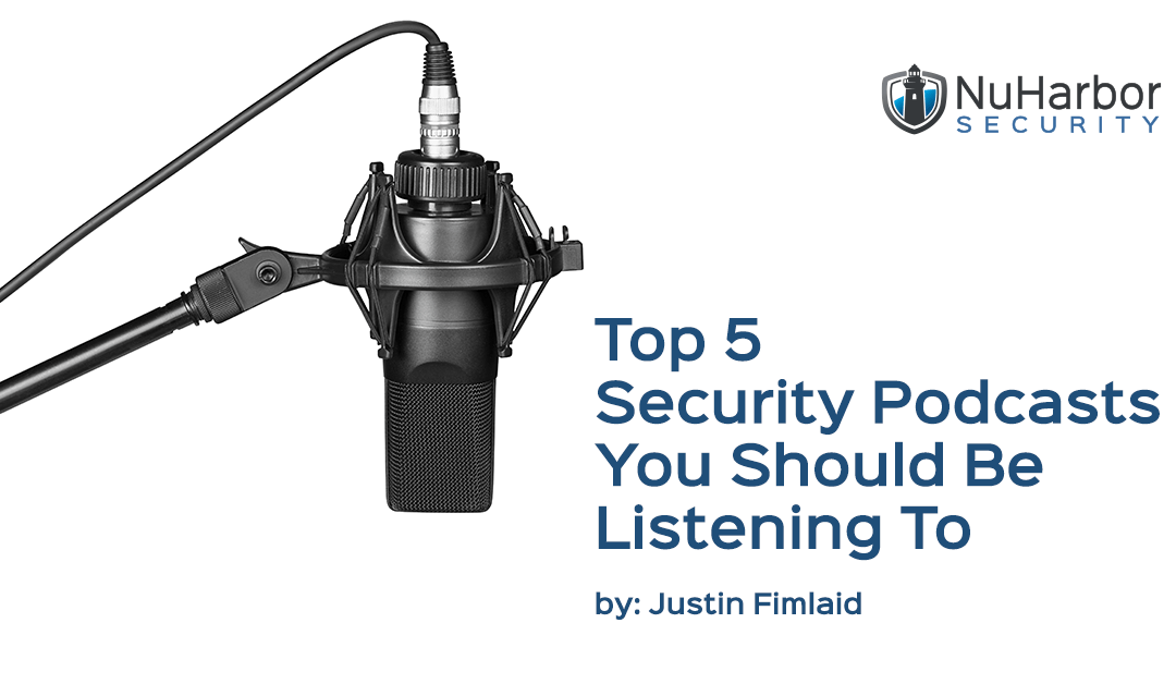 Top Five Security Podcasts You Should Be Listening To