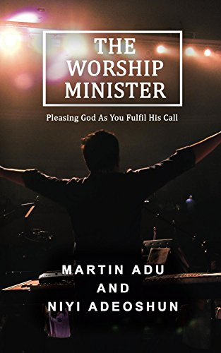 The Worship Minister