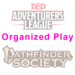 Organized play Pathfinder Society and Adventurers League