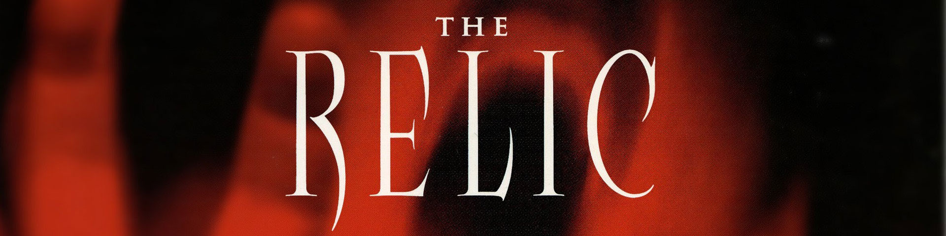 "The words ""The Relic"" written over a distorted, screaming red face. The face appears over a black background."