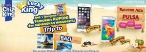 Lucky King Chizking Berhadiah Trip Seru Ke Bali, Gadget & Paket Pulsa