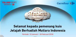 73 Pemenang Kuis Jelajah Berhadiah Mutiara Indonesia - Carrefour