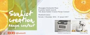 Sunkist Creation Recipe Berhadiah Kitchen Aid Mixer & Voucher Belanja