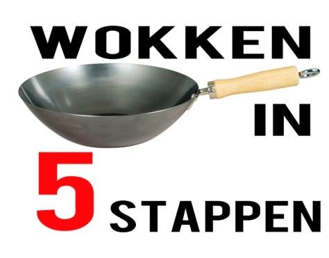 Wokken in 5 stappen