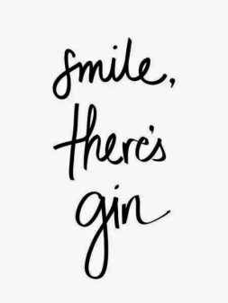 Smile there's gin