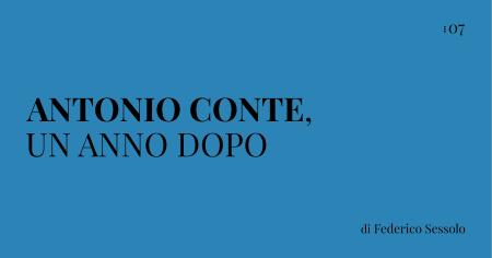 Antonio Conte, un anno dopo