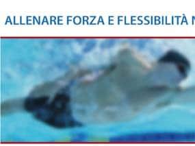 maglischo allenare nuoto forza flessibilità