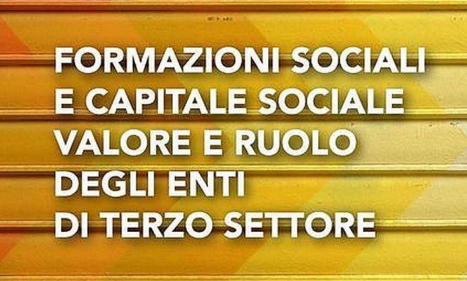 Formazioni sociali e capitale sociale. Valore e ruolo degli enti di Terzo settore