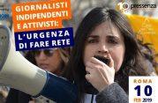 """Roma, 10 febbraio: secondo incontro su """"Giornalisti indipendenti e attivisti, l'urgenza di fare rete"""""""
