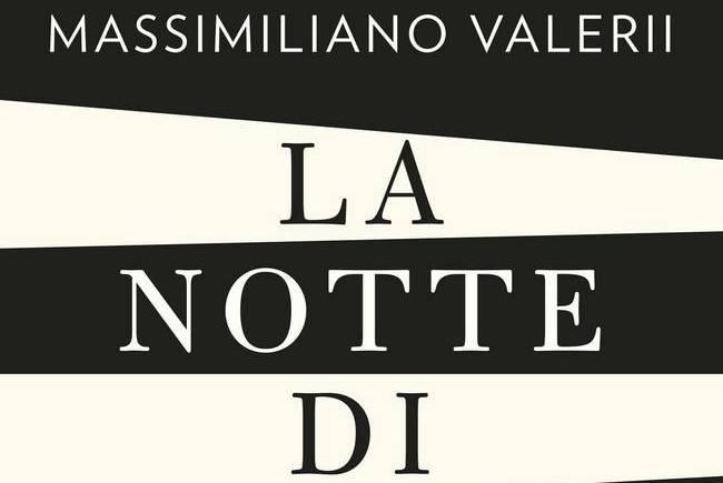 La notte di un epoca – Massimiliano Valerii