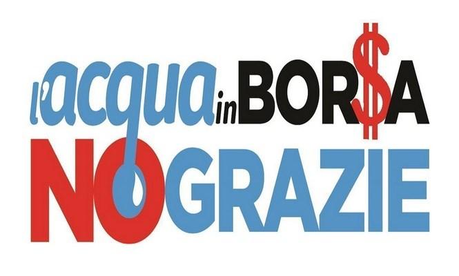 Petizione del Forum dei Movimenti per l'Acqua: «No alla quotazione in Borsa di questo bene comune»