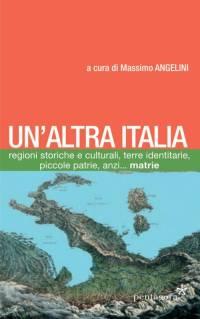 Un'altra Italia, Massimo Angelini, sentirsi assieme