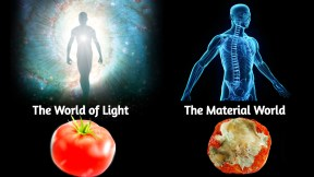 Material world vs world of light, dunya, malakut,