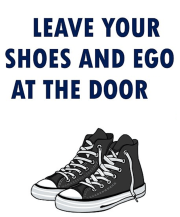 Shoes Ego Leave at Door