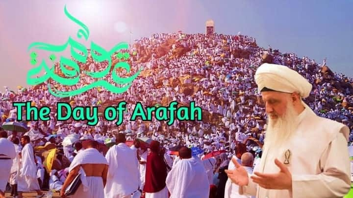 Practices of the Day of Arafah/Arafat  9 ذوالحجہ—یوم عرفہ / عرفات کے آداب و ظائف...