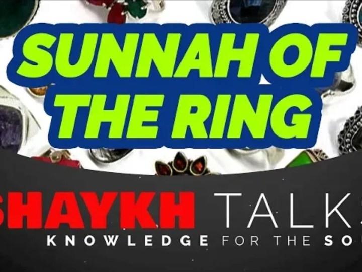 Urdu – ShaykhTalks #17 – Sunnah of The Ring