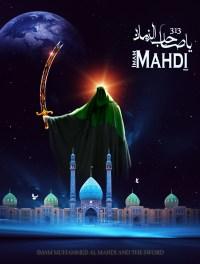 Ya Sahib az Zaman Imam Mahdi 313
