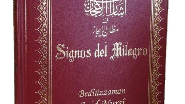 SIGNOS DEL MILAGRO –İŞARAT-ÜL İCAZ– İSPANYOLCA TERCÜME ÇIKTI