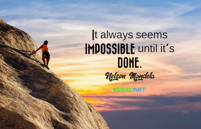 TODAY'S QUOTE: It Always Seems Impossible Until It's Done